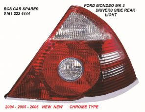 FORD MONDEO MK 3  DRIVERS SIDE  REAR LIGHT  CHROME TYPE  O/S    NEW    2004 - 2005 - 2006